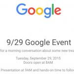 Googleが9月29日にイベントを開催へ!Nexus 5X、Nexus 6Pが発表か?